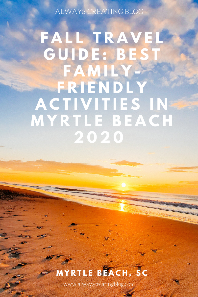 Fall Travel Guide: Best Family-Friendly Activities in Myrtle Beach, South Carolina